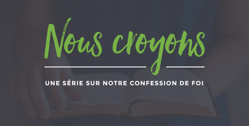 Nous croyons… : sommaire