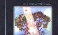Le livre du mois – L'amour libéré. Sur le chemin de l'hétérosexualité, de John et Ann Paulk