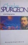 Le livre du mois – « Charles Spurgeon, une biographie» d'Arnold Dallimore