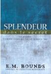 Le livre du mois – «Splendeur dans le secret» d'E.M Bounds