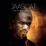 Jaascaï – Lettre de feu
