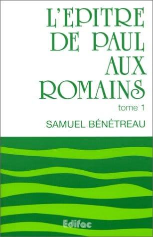 Le livre du mois – » L'épître de Paul aux Romains » – Samuel Bénétreau