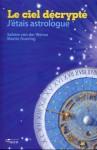 L'astrologie décryptée (1/2) – Science ou superstition ?
