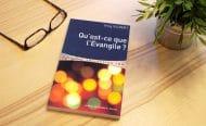 Le livre du mois «Qu'est-ce que l'Évangile ?» – Greg Gilbert