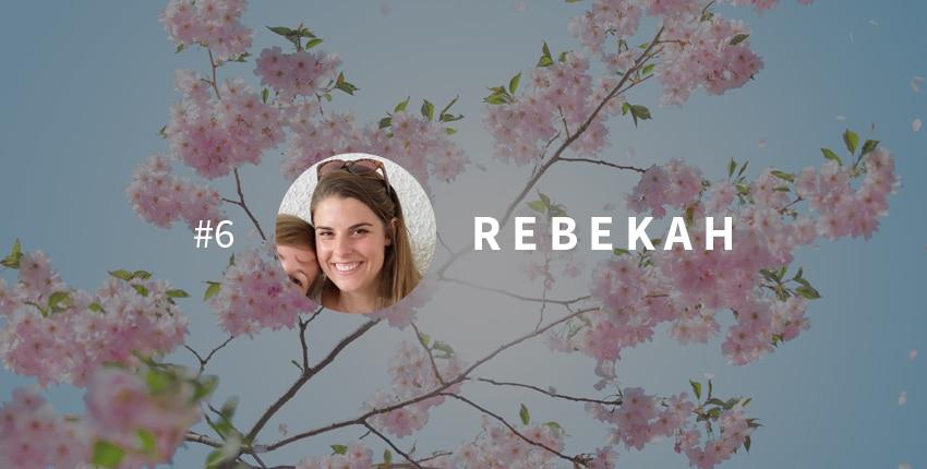 Une vie transformée #6 : Rebekah