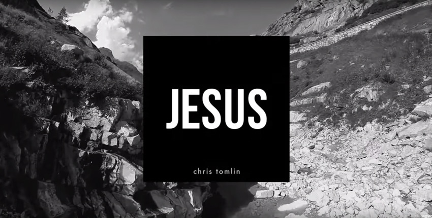 «Jésus» de Chris Tomlin