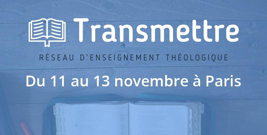 Une formation théologique pour toi : #Transmettre