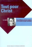 Tout pour Christ - Henry Martyn