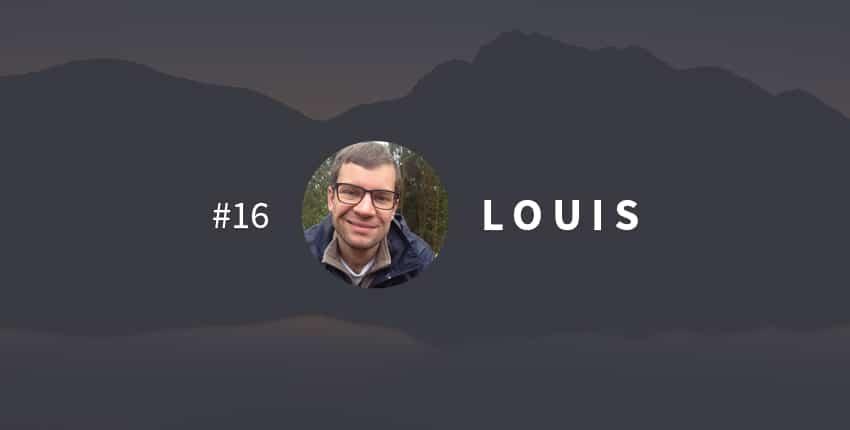Une vie transformée #16 : Louis