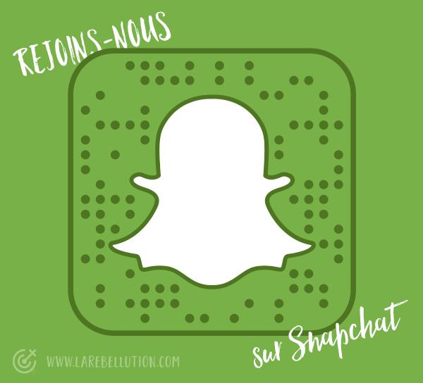 La Rébellution sur Snapchat