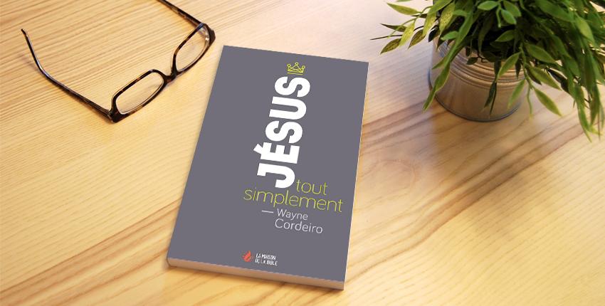 Le livre du mois : «Jésus, tout simplement»