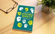 Le livre du mois : #Techno Addict ? de Craig Groeschel