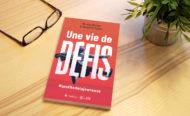 """5 raisons de lire le livre """"Une vie de défis"""""""
