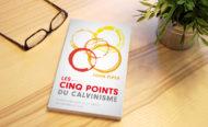 Les cinq points du calvinisme (livre de John Piper)