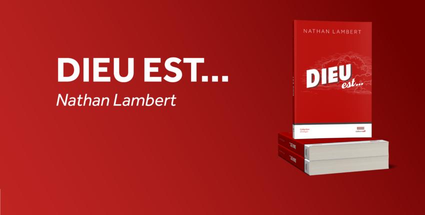 Le livre du mois : «Dieu est…» de Nathan Lambert
