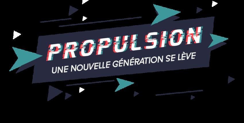 Une nouvelle génération se lève (Propulsion 2020)