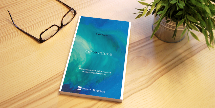 Le livre du mois : «Grâce infinie» de Bryan Chapell