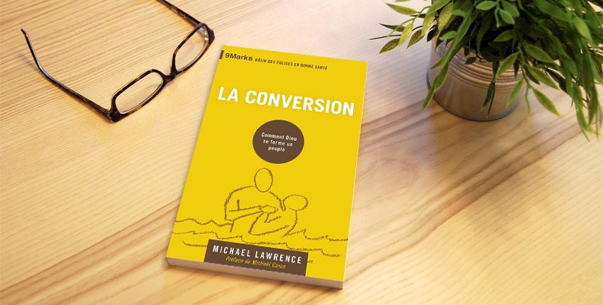 Le livre du mois «La conversion» de Michael Lawrence