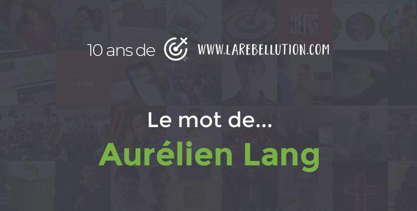 Interview de Aurélien Lang pour les 10 ans de la Réb'