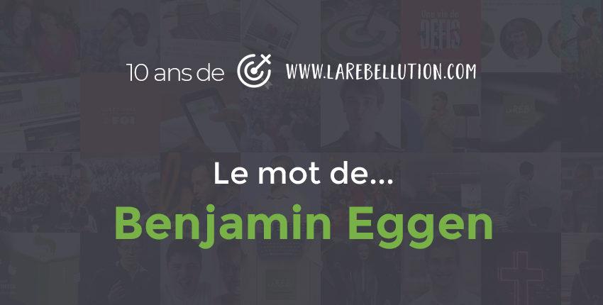 Les 10 caractéristiques du rébellutionnaire (Benjamin Eggen)