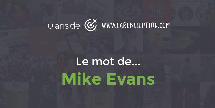 Le mot de Mike Evans pour les 10 ans de la Réb'
