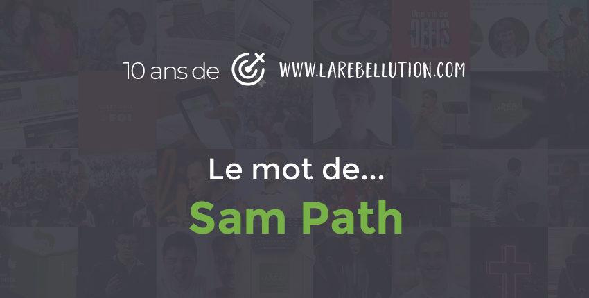 Il était une fois… la Rébellution (Sam Path) #10ans