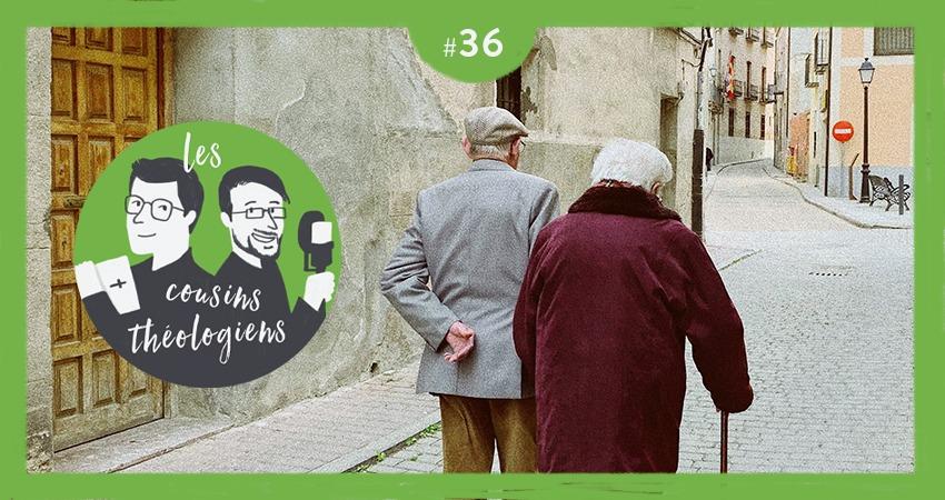 Jeunes et vieux ensemble ! (Cousins Théologiens #36)