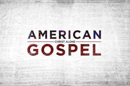 « American Gospel : Christ Alone » : un documentaire à voir et à partager !