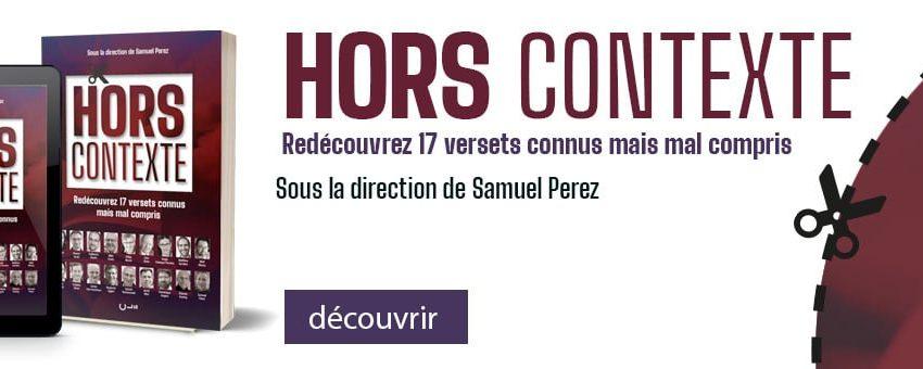 Le livre du mois : « Hors Contexte », sous la direction de Samuel Perez